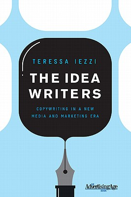 The Idea Writers By Iezzi, Teressa