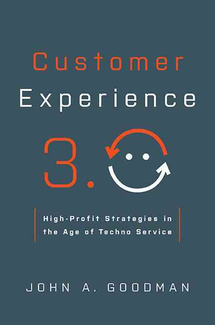 Customer Experience 3.0 By Goodman, John A.